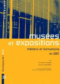 Michel Van Praët et Elisabeth Caillet - Musées et expositions - Métiers et formations en 2001.