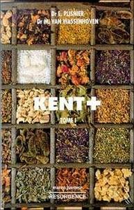 Michel Van Wassenhoven et E Plisnier - Répertoire Kent - Pack de 2 volumes Tomes 1 et 2 ; Homoéopathie : Les complémentarités.