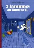 Michel Van Zeveren - 2 Fantômes au numéro 13.