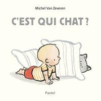 Michel Van Zeveren - C'est qui chat ?.
