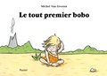 Michel Van Zeveren - Le tout premier bobo.