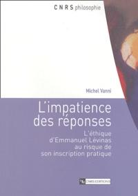 Limpatience des réponses - Léthique dEmmanuel Lévinas au risque de son inscription pratique.pdf