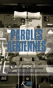 Michel Vanvaerenbergh - Assassins en herbe - Nouvelles autobiographiques.