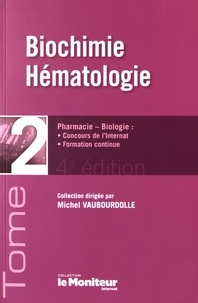 Michel Vaubourdolle - Biochimie, Hématologie.