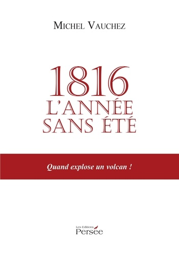 1816, l'année sans été - Michel Vaucher - 9782823110654 - 6,49 €
