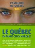 Michel Venne et Miriam Fahmy - Le Québec - En panne ou en marche ? L'annuaire du Québec 2007.