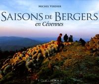 Michel Verdier - Saisons de Bergers - En Cévennes.