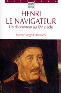 Deedr.fr HENRI LE NAVIGATEUR. - Un découvreur au XVème siècle Image