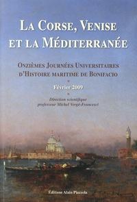 Michel Vergé-Franceschi - La Corse, Venise et la Méditerranée - Onzièmes journées universitaires d'histoire maritime de Bonifacio, février 2009.