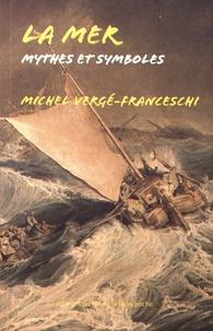 Michel Vergé-Franceschi - La mer.