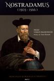 Michel Vergé-Franceschi - Nostradamus (1503-1566).