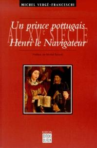 Un prince portugais au XVème siècle, Henri le Navigateur (1394-1460).pdf
