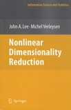 Michel Verleysen - Nonlinear Dimensionality Reduction.