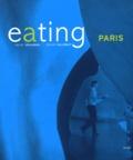 Michel Verlinden et Renaud Callebaut - Eating Paris - Ouvrage bilingue Français-Anglais.