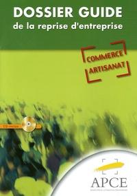Michel Vernet et Jean-Luc Massol - Dossier Guide de la reprise d'entreprise - Commerce-Artisanat. 1 Cédérom