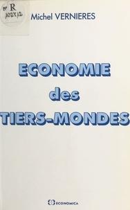 Michel Vernières - Économie des tiers mondes.