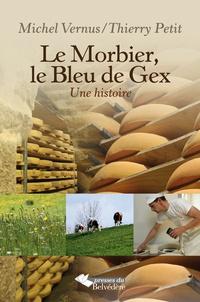 Le Morbier, le Bleu de Gex - Une histoire.pdf