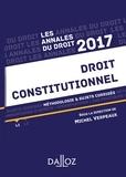 Michel Verpeaux - Annales Droit constitutionnel 2017 - Méthodologie & sujets corrigés.