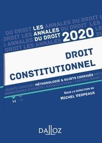 Michel Verpeaux - Annales Droit constitutionnel 2020 - Méthodologie & sujets corrigés.