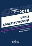 Michel Verpeaux - Droit constitutionnel 2018. Méthodologie & sujets corrigés.