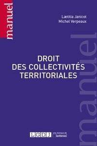 Michel Verpeaux et Laetitia Janicot - Droit des collectivités territoriales.