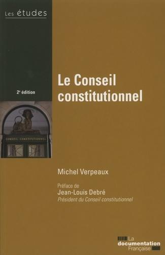 Michel Verpeaux - Le Conseil constitutionnel.