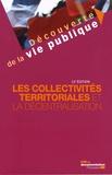 Michel Verpeaux et Christine Rimbault - Les collectivités territoriales et la décentralisation.