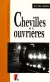Michel Verret - Chevilles ouvrières.