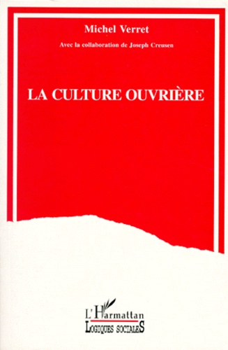 Michel Verret - La culture ouvrière.