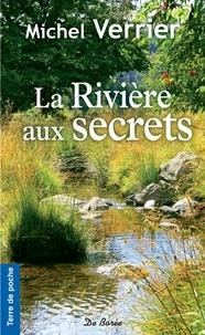 Michel Verrier - La Rivière aux secrets.