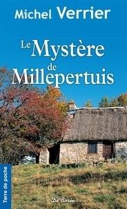 Michel Verrier - Le mystère de Millepertuis.