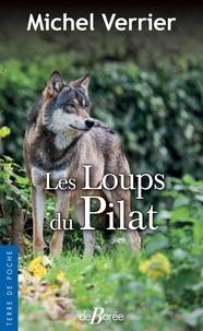 Michel Verrier - Les loups du Pilat.