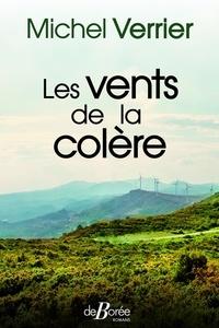 Michel Verrier - Les vents de la colère.