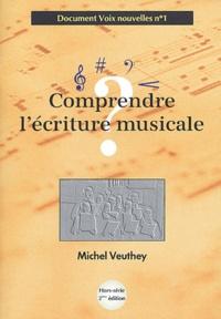 Michel Veuthey - Comprendre l'écriture musicale.