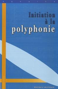 Michel Veuthey - Initiation à la polyphonie.