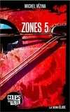 Michel Vézina - Zones 5.