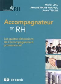 Michel Vial et Armand Mamy-Rahaga - Accompagnateur en RH - Les quatre dimensions de l'accompagnement professionnel.