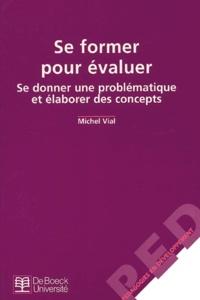 Se former pour évaluer.- Se donner une problématique et élaborer des concepts - Michel Vial | Showmesound.org