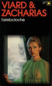 Michel Viard et  Zacharias - L'Aristocloche.