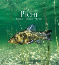 L'art de la pêche- Poissons - techniques - matériel - Michel Viard | Showmesound.org