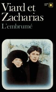 Michel Viard et  Zacharias - L'Embrumé.
