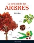 Michel Viard - Le petit guide des arbres.
