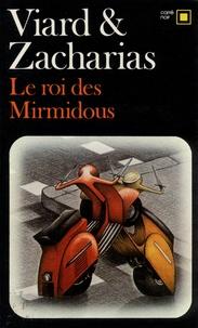 Michel Viard et  Zacharias - Le roi des Mirmidous.