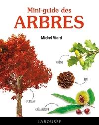 Michel Viard - Mini-guide des arbres.
