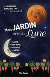 Michel Viard - Mon jardin avec la Lune.