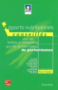 Michel Vidailhet - Apports nutritionnels conseillés pour les enfants et les adolescents sportifs de haut niveau de performance.