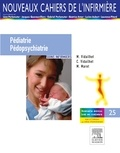Michel Vidailhet et Colette Vidailhet - Pédiatrie / Pédopsychiatrie - Soins infirmiers.