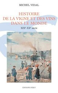 Histoire de la vigne et du vin dans le monde XIXe-XXe siècle.pdf