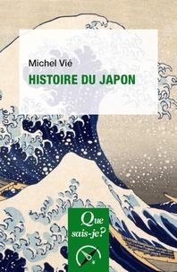 Michel Vié - Histoire du Japon - Des origines à Meiji.