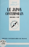 Michel Vié - Le Japon contemporain.